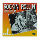 LP / VA ✦✦ ROCKIN' ROLLIN' VOCAL GROUPS Vol. 6 ✦✦